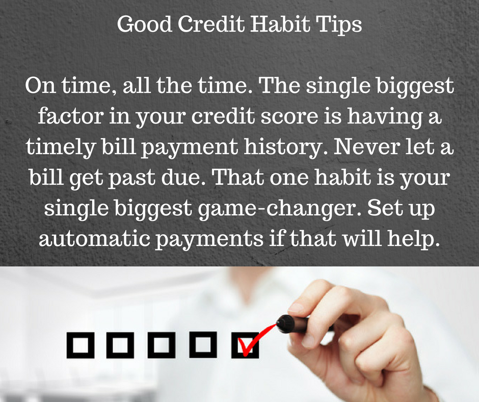 Good Credit Habit Tips #1: Never Let Bill Go Past Due